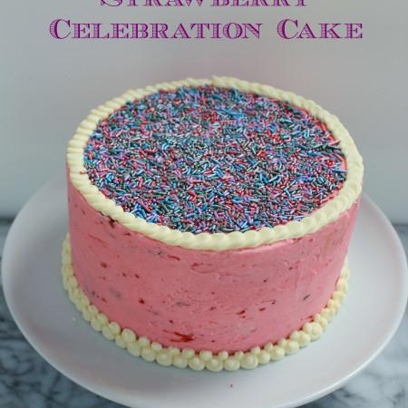 Vanilla Strawberry Celebration Cake|The Crafting Foodie