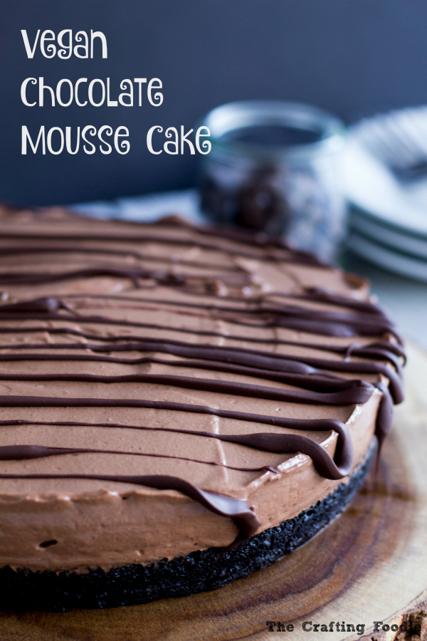 Vegan Chocolate Mousse Cake_The Crafting Foodie