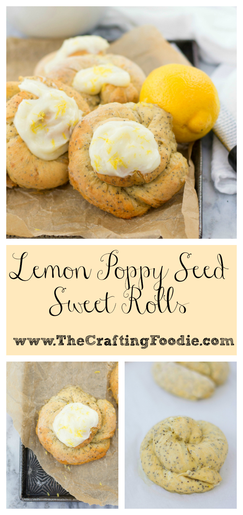 Lemon Poppy Seed Sweet Rolls The Crafting Foodie