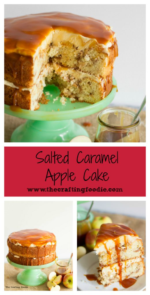 Salted Caramel Apple Cake|The Crafting Foodie