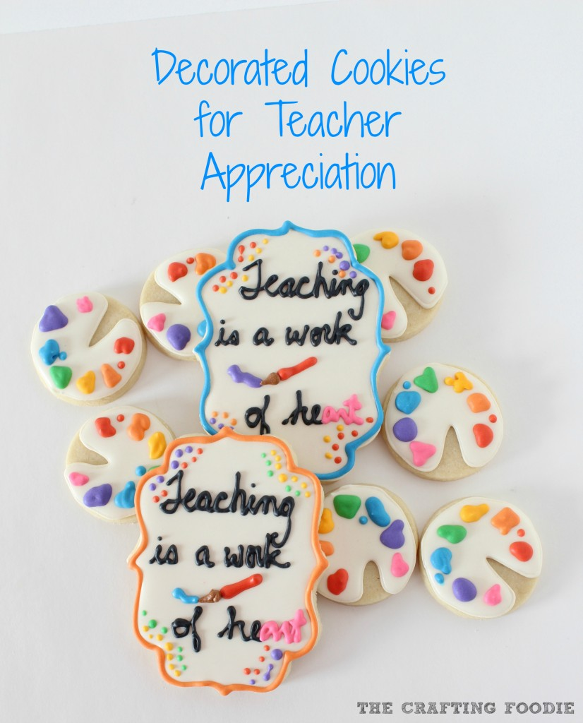 Decorated Cookies for End-Of-The-Year Teacher Gifts
